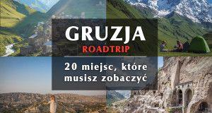 Gruzja - 20 miejsc, które musisz zobaczyć. http://www.busemprzezswiat.pl/2016/08/gruzja-20-miejsc-trasa-mapa-atrakcje/
