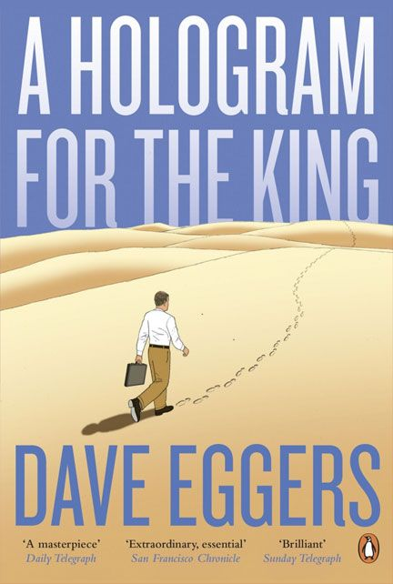 In a rising Saudi Arabian city, far from weary, recession-scarred America, a struggling businessman named Alan Clay pursues a last-ditch attempt to stave off foreclosure, pay his daughter's college tuition, and finally do something great. In A Hologram for the King , Dave Eggers takes us around the world to show how one man fights to hold himself and his splintering family together.