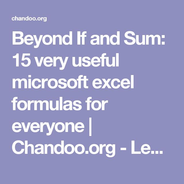 Beyond If and Sum: 15 very useful microsoft excel formulas for everyone | Chandoo.org - Learn Microsoft Excel Online