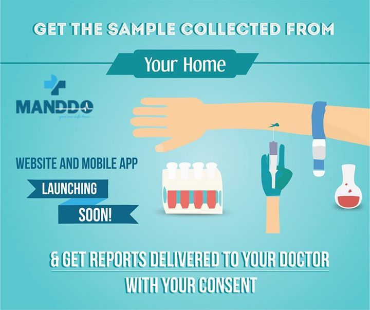 GET THE SAMPLE COLLECTED FROM- YOUR HOME. Why Visit Laboratory To Get The Tests Done When You Can Get The Samples Collected From The Convenience Of Your Home. Why Visit Laboratory Again To Collect The Test Reports & Deliver To Doctor When Laboratory Can Send It Directly To Doctor With Your Consent. All This Is Possible In One Touch of Manddo Mobile App & Website!