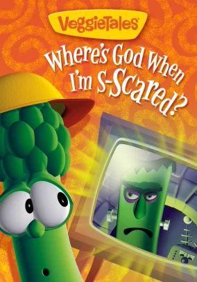 VeggieTales Classics: Where's God When I'm Scared?