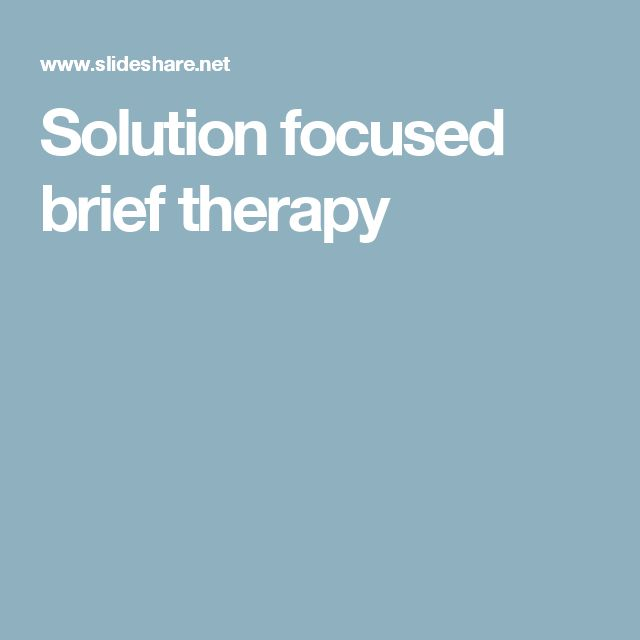 the validity of solution focused therapy Solution focused therapy is used to help the client find solutions for immediate challenges and suitability, or validity of any information on this site and.