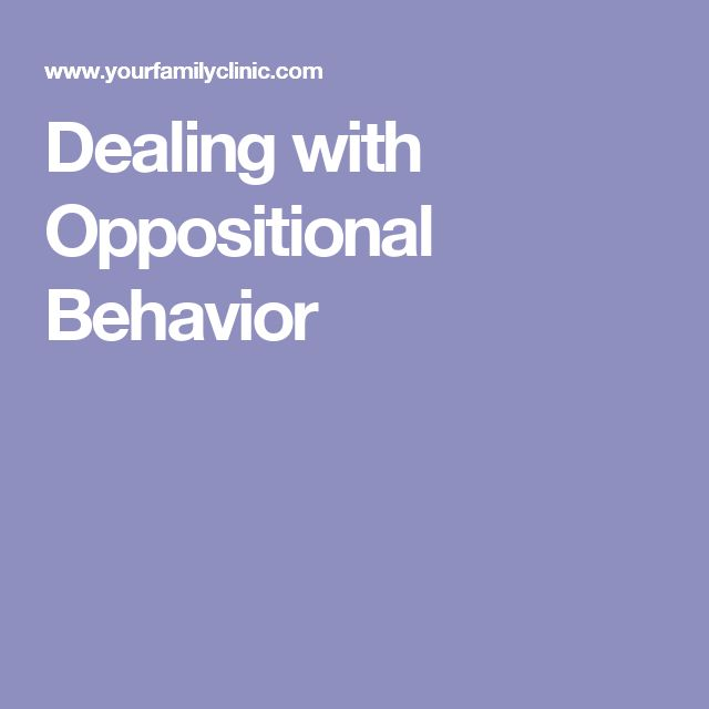 Dealing with Oppositional Behavior