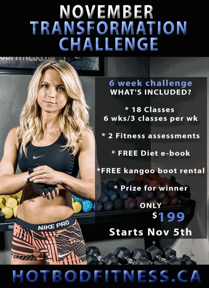 Join our upcoming BODY TRANSFORMATION CHALLENGE and reach your goals!  WHAT'S INCLUDED? 18 CLASSES : 6 Weeks / 3 Classes per week  (CHOOSE FROM ANY OF OUR CLASSES) Eat Clean, Train Mean E-book 2 Fitness Assessments (one at the beginning of challenge and one at the end) Prize for winner @ end of challenge FREE Kangoo Boot Rentals (reg. $5 per rental)