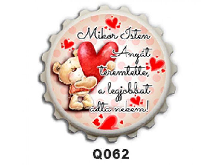 Kupak mágnes - Mikor Isten Anyát teremtette - Ajándék anyukáknak