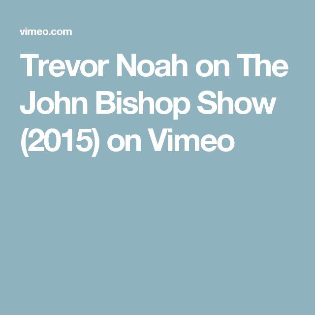Trevor Noah on The John Bishop Show (2015) on Vimeo