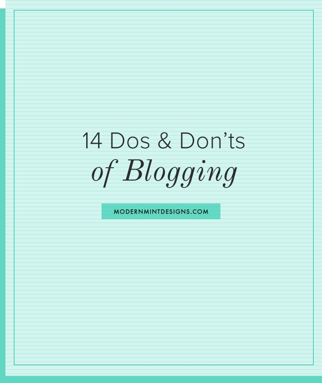 14 Do's and Don'ts Of #Blogging #blog #bloggingtips