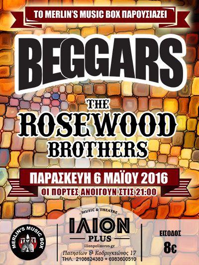 Το Merlin's Music Box παρουσιάζει τους BEGGARS και τους ROSEWOOD BROTHERS στο IΛΙΟΝ plus - Παρασκευή 6 Μαΐου 2016