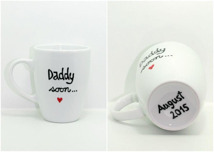 Tassen-Geschenke von Frau an Mann : Daddy soon.... du wirst Papa Tasse ( mit deinem Wunschdatum )....von Lovely-Cups   auf DaWanda.com