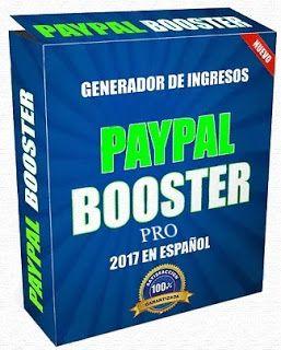 Descubre Como Ganar Dinero Con Paypal: PayPal Booster