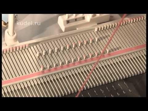 вязание на вязальной машине Сильвер лк-150 VTS_01_1 - YouTube