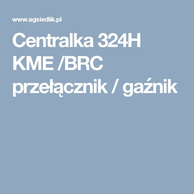 Centralka 324H KME /BRC przełącznik / gaźnik