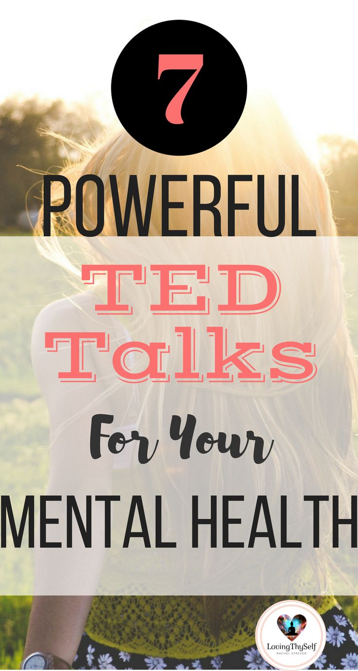 7 powerful TED talks for your mental health that will help you get out of a rut. These motivational videos will help you recognize your worth and motivate you to become better. https://lovingthyself.net/inspiring-ted-talks-that-will-change-your-life/ #selflove #selfcare #mentalhealth