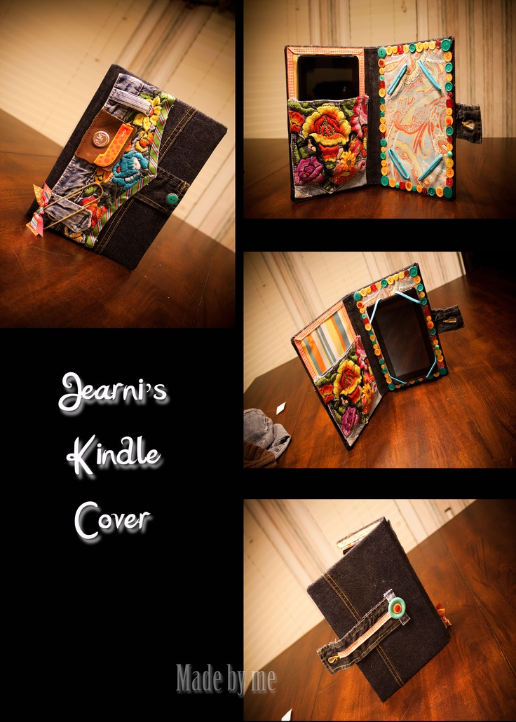 Kindle Cover .... made if for my baby girl and it suits her perfectly.  My sis Tracy Abbott is gonna love this.