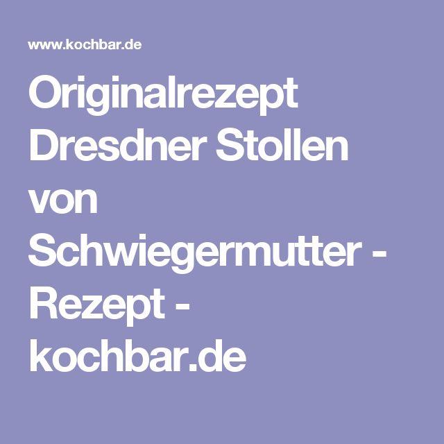 Originalrezept Dresdner Stollen von Schwiegermutter - Rezept - kochbar.de
