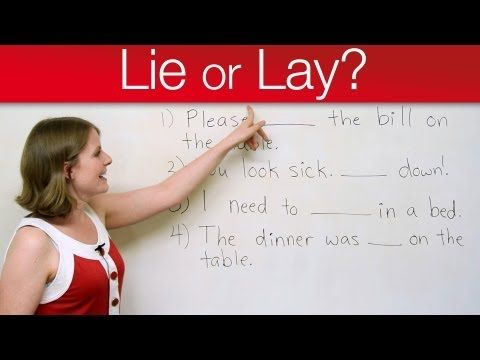 Grammar Mistakes - LIE or LAY? -         Repinned by Chesapeake College Adult Ed. We offer free classes on the Eastern Shore of MD to help you earn your GED - H.S. Diploma or Learn English (ESL) .   For GED classes contact Danielle Thomas 410-829-6043 dthomas@chesapeake.edu  For ESL classes contact Karen Luceti - 410-443-1163  Kluceti@chesapeake.edu .  www.chesapeake.edu