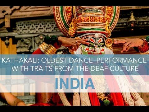 Kathakali: India's Oldest Dance Performance with Traits from the Deaf Cu...
