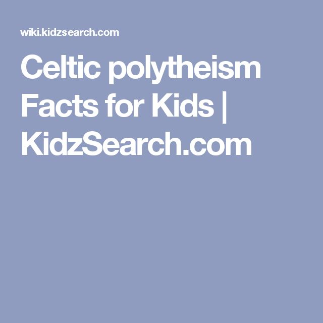 Celtic polytheism Facts for Kids | KidzSearch.com