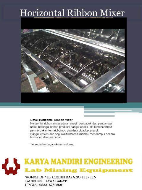 Karya Mandiri Engineering Jual Alat Preparasi Mining Jual Horizontal Ribbon Mixer 082316759868 Mixer Pengukur Pakan Ternak