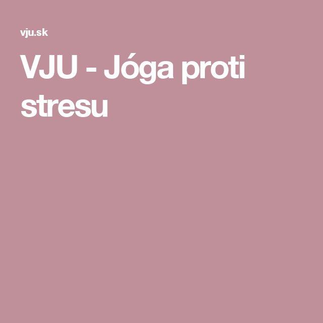 VJU - Jóga proti stresu