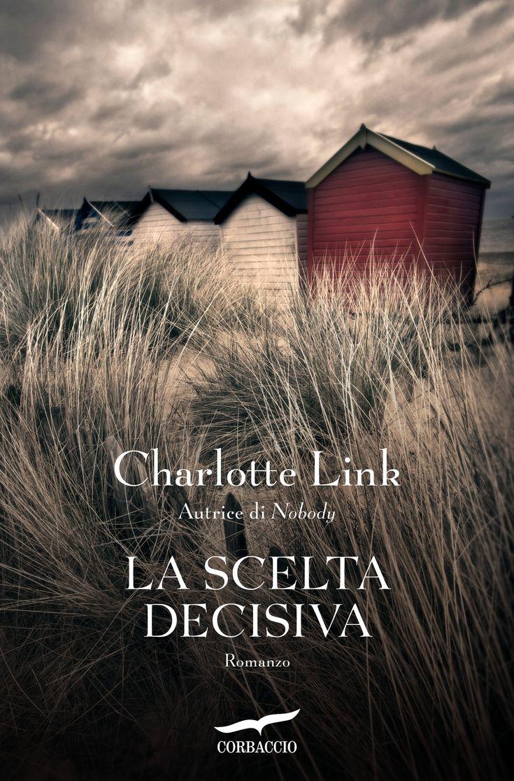 Leggere In Silenzio: ANTEPRIMA #4 : La Scelta Decisiva di Charlotte Lin...