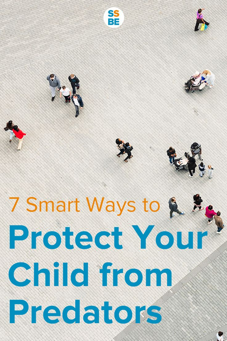 Worried about predators, both strangers and those you might know? From crowded places down to acquaintances, here are 7 smart ways to protect your child from predators.