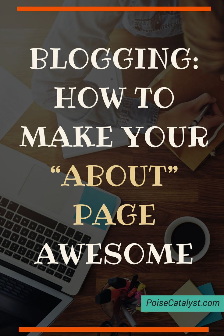 "BLOGGING: Your ""About"" page should be totally awesome. Click through for a video tutorial on how to make sure it is!"