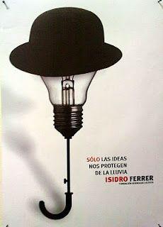 """Elegí este afiche ya que me pareció creativo jugar con la bombilla de luz que nos remite a una IDEA, el paraguas para hablar de lluvia y el sombrero para hablar de una persona. Estos tres elementos juegan con el título el cual dice """"Solo las ideas nos protegen de la lluvia""""."""