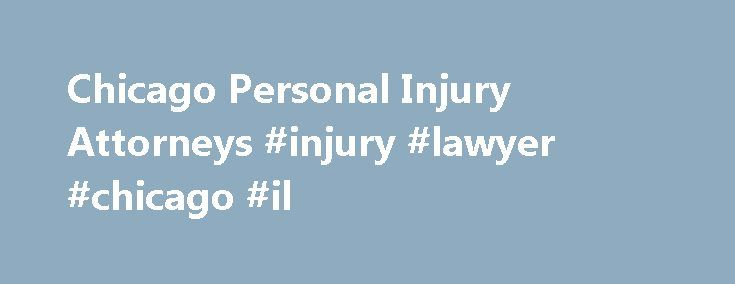 Chicago Personal Injury Attorneys #injury #lawyer #chicago #il http://namibia.remmont.com/chicago-personal-injury-attorneys-injury-lawyer-chicago-il/  # Chicago Personal Injury Attorneys After an accident with a semi truck in 2005, I was referred to Ken Fishman. The insurance companies involved tried everything in their power to fight paying my medical bills, which were extensive and expensive due to having to have a spinal cord stimulator implanted into my spine because of the accident…
