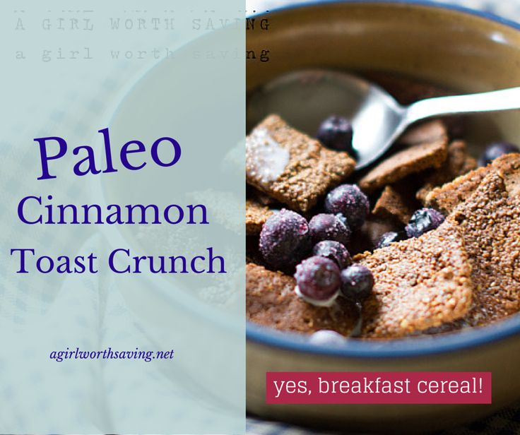 Pour yourself a big bowl of Paleo Cinnamon Toast Crunch Cereal with milk in less than 30 minutes!