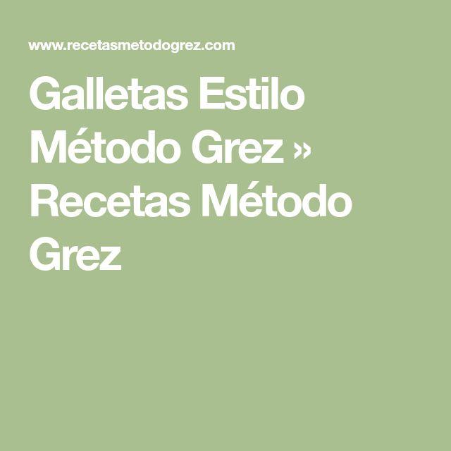 Galletas Estilo Método Grez » Recetas Método Grez