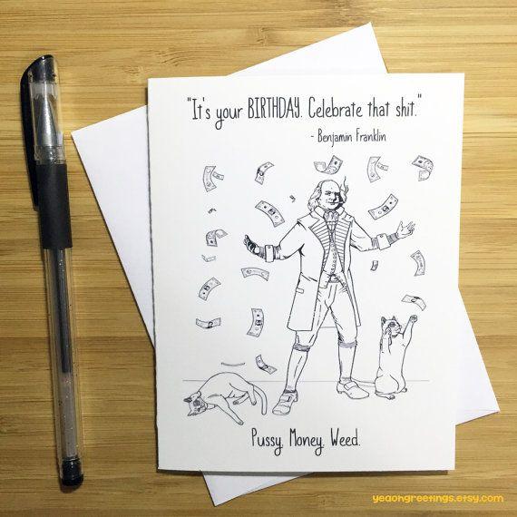 Happy Birthday Card, Benjamin Franklin, Weed Card, Weed Smoker, Marijuana Gift…