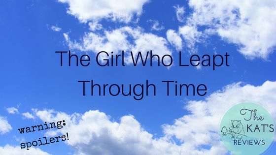 "Here's my review on Mamoru Hosoda's ""The Girl Who Leapt Through Time""."
