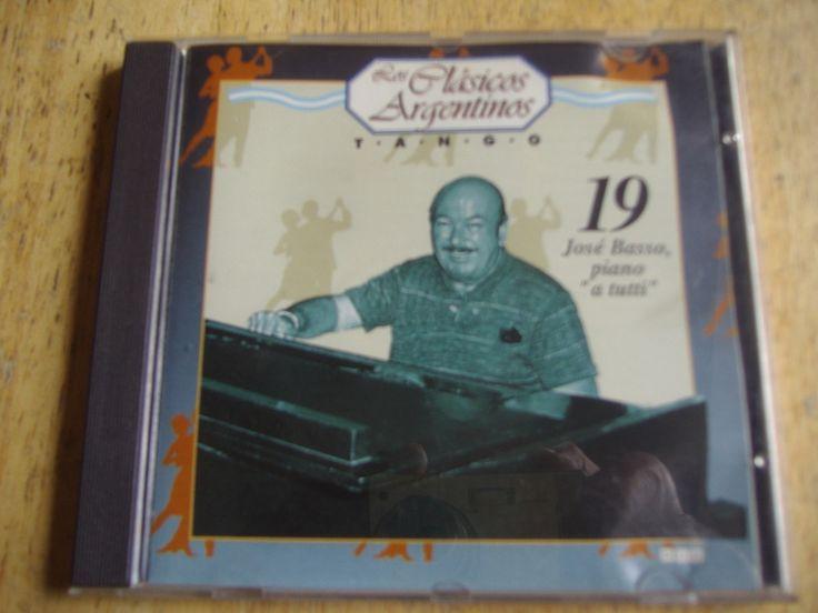 Los Clasicos Argentinos - Tango - Volumen 19 - Jose Basso