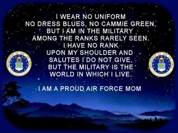 I am a proud United States Air Force MOM !
