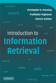 Introduction to information retrieval / Christopher D. Manning