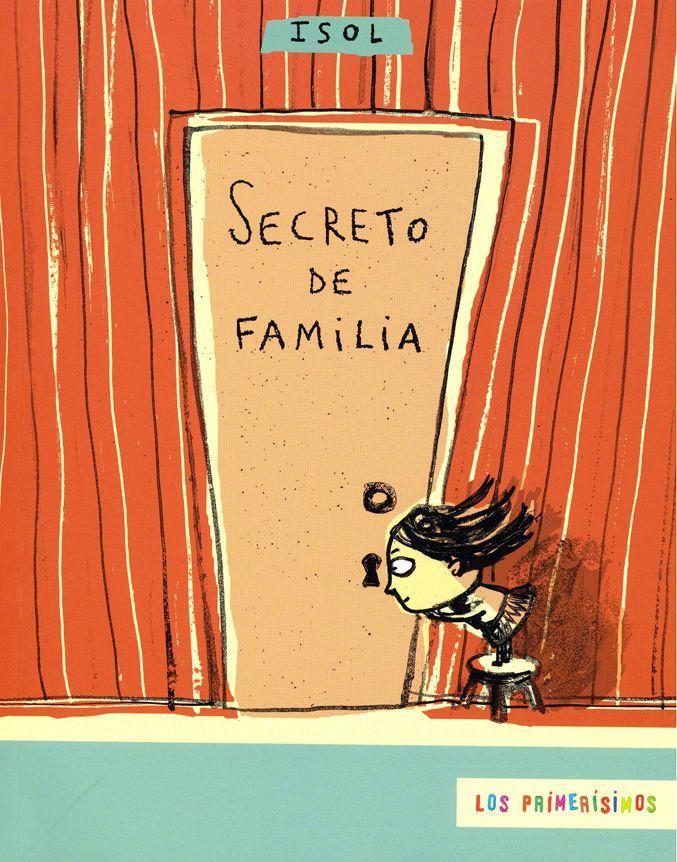Secreto de Familia (ISOL, Los Primerisismos) [2B].