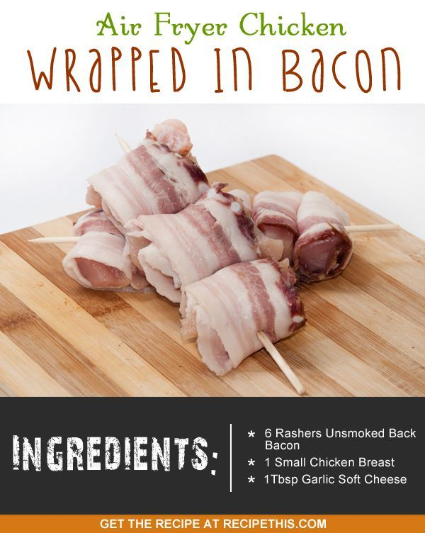 Welcome to my Air Fryer chicken wrapped in bacon. Did someone say chicken wrapped in bacon? Well you won't get rid of me for a month with an offer like that! It is simple, it is healthy and your kids are going to love it. I timed myself preparing it and it took me just three minutes. And ask yourself if you can think of a dish that you can make your kids for dinner that has such little preparation time. Then leave it to cook while you do something else to go with it such as some fries and