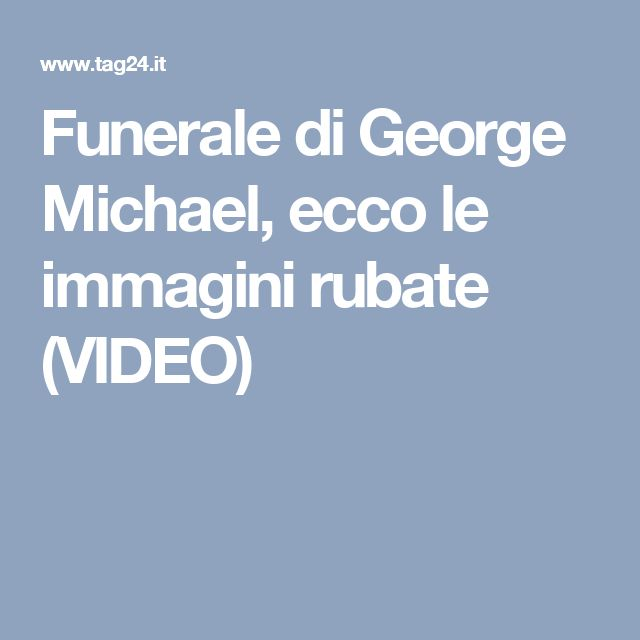 Funerale di George Michael, ecco le immagini rubate (VIDEO)