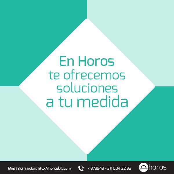 Recuerda que en Horos BTL te ofrecemos un portafolio de servicios de acuerdo a tus necesidades.