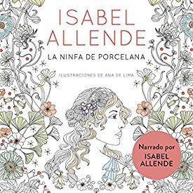 "Another must-listen from my #AudibleApp: ""La ninfa de porcelana (audiolibro gratis) [The Porcelain Nymph (Free Audiobook)]"" by Isabel Allende, narrated by Isabel Allende."