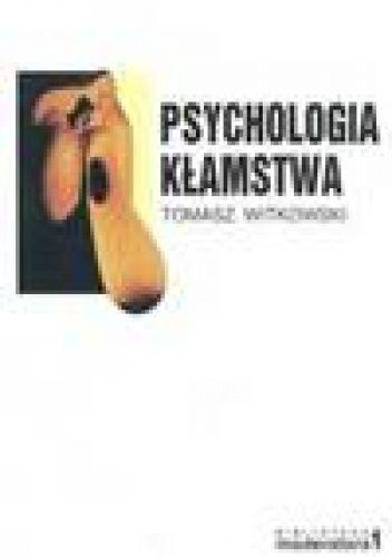 WITKOWSKI: Psychologia kłamstwa