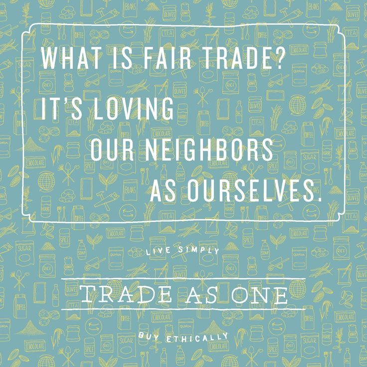 Loving your neighbor as yourself isn't just about how you treat the person next to you. It extends to all areas of life to include the seen and unseen- like the coffee farmer you've never met that harvested the beans to make your morning brew. They deserve to be treated well, too.