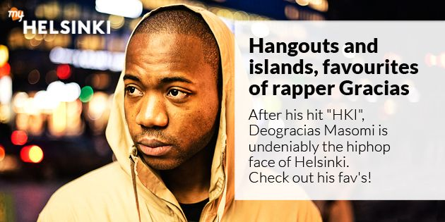 Hangouts and islands, favourites of rapper Gracias | Helsinki This Week