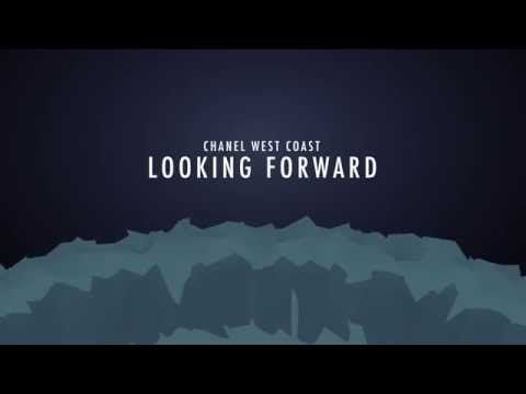 Peep This Y'all Luv Chanel West Coast - Looking Forward (Lyric Video)