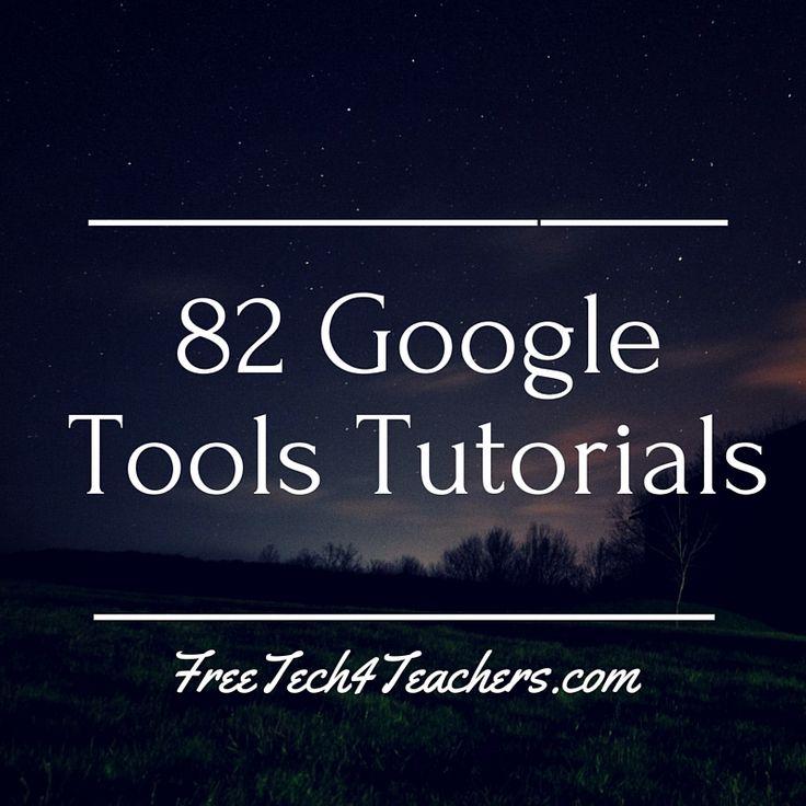 Free Technology for Teachers: 82 Google Tools Tutorial Videos