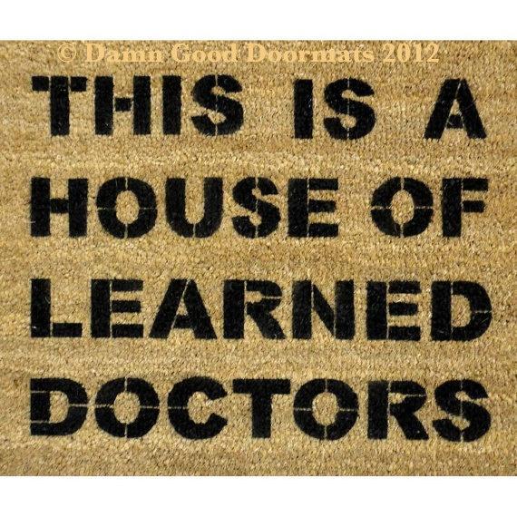House Of Learned Doctors Door Mat Movie Quote Doormat