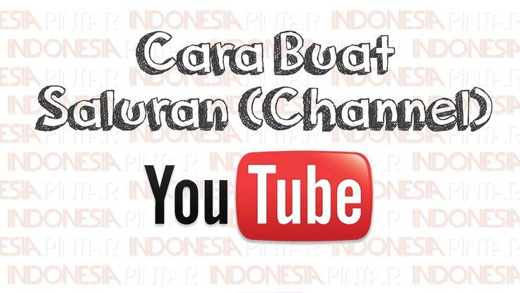 Cara Membuat Saluran (Channel) Baru di Youtube #video #youtube #indonesia #indonesiapintar #teknologi #tips #gratis #channel #saluran #youtubechannel #saluranyoutube #channelyoutube
