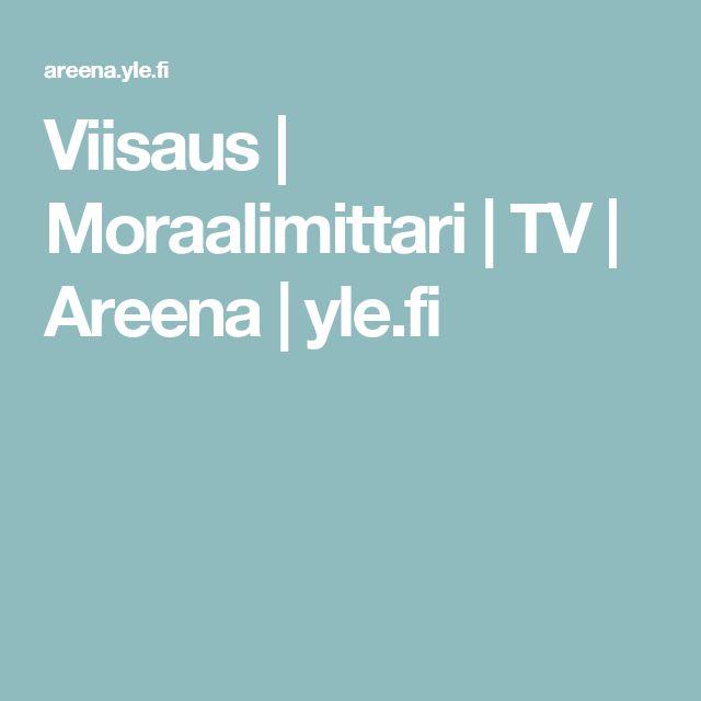 Viisaus | Moraalimittari | TV | Areena | yle.fi