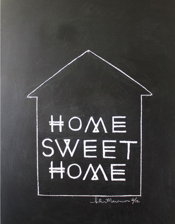 "11x14 ""Home Sweet Home"" Limited Edition Chalkboard Drawing Print. $25.00, via Etsy."
